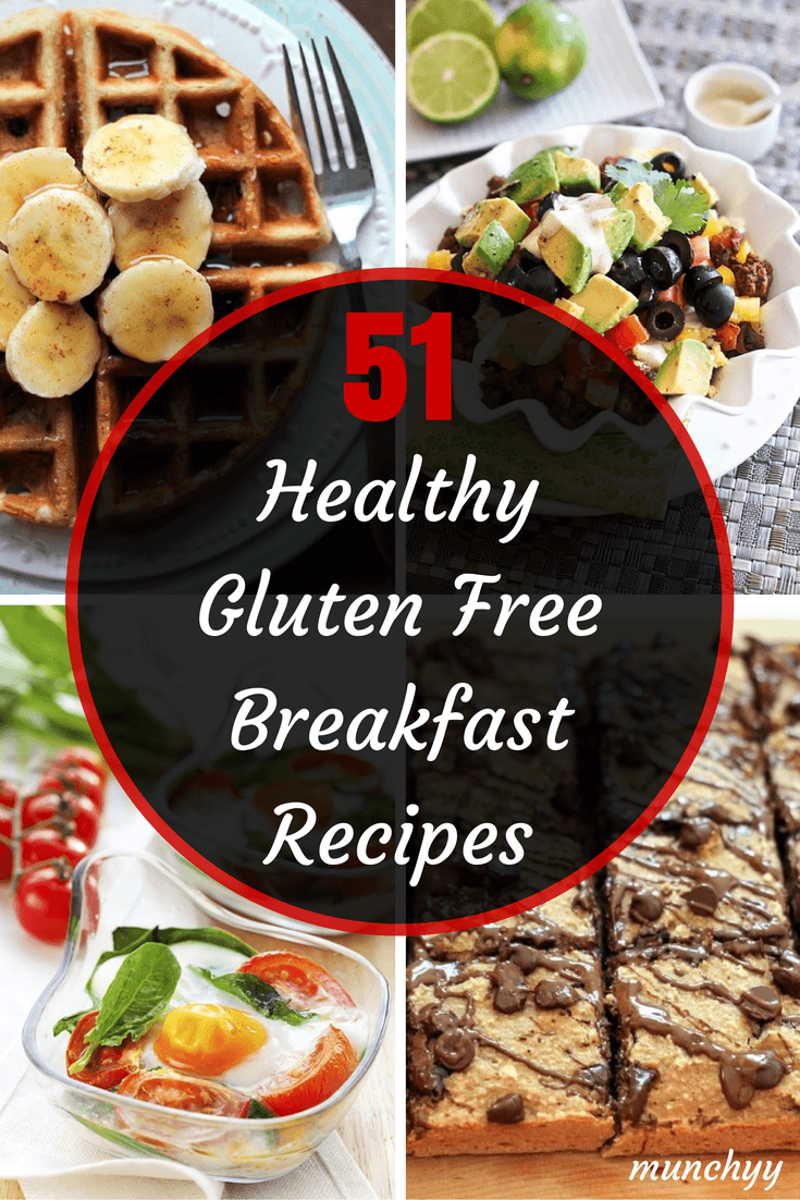 The 51 Best Healthy Gluten Free Breakfast Recipes